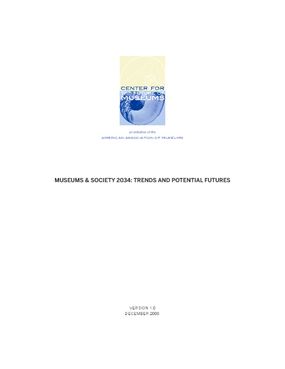 Museums & Society 2034: Trends and Potential Futures