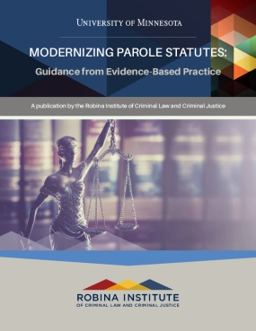 Modernizing Parole Statutes: Guidance from Evidence-Based Practice