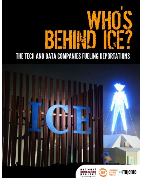 Who's Behind ICE: The Tech and Data Companies Fueling Deportations